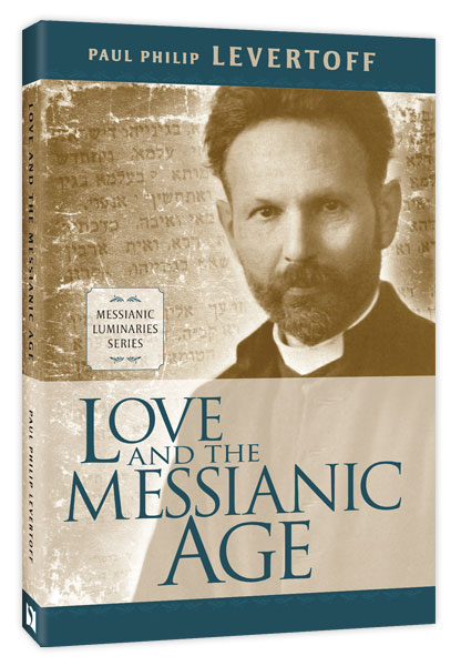Love and the Messianic Age