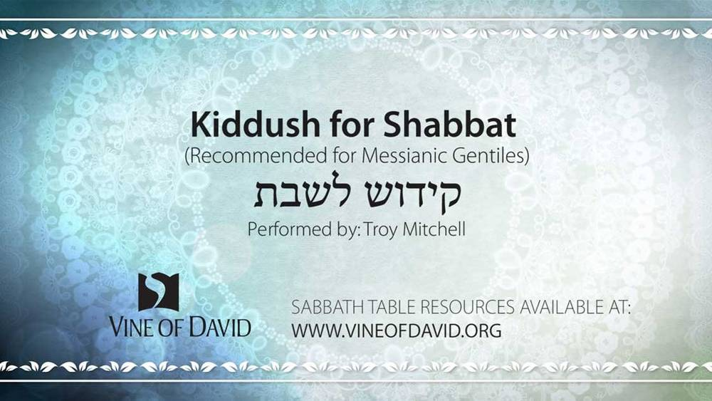 photo relating to Shabbat Blessings Printable called Kiddush for Shabbat for Messianic Gentiles Motion pictures Vine