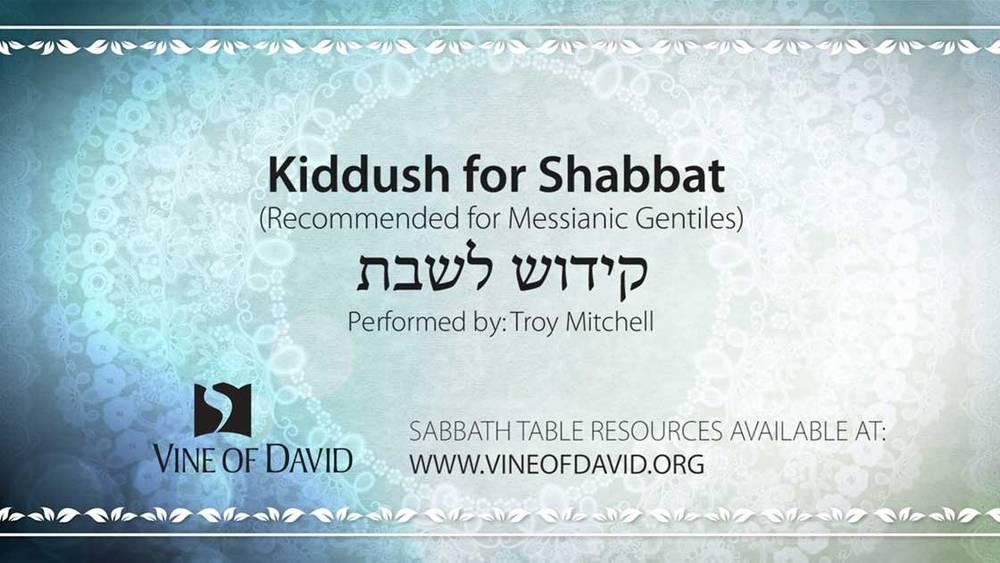 photograph about Shabbat Blessings Printable named Kiddush for Shabbat for Messianic Gentiles Flicks Vine